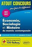 Économie, Sociologie et Histoire du monde contemporain (ESH) Concours d'entrée aux grandes écoles - ECE1 et ECE2 - 100 fiches