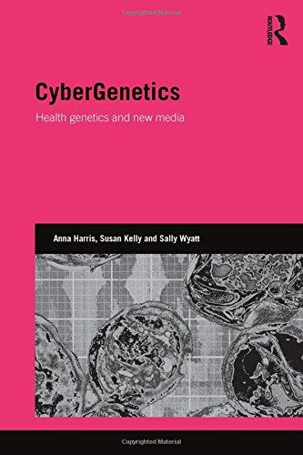 CyberGenetics: Health genetics and new media (Genetics and Society)の詳細を見る