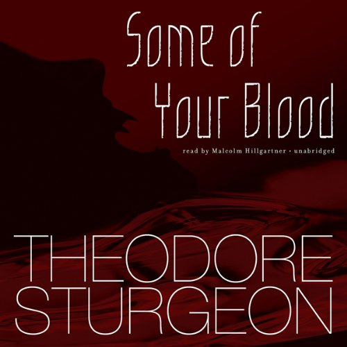 Some of Your Blood audiobook cover art