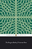 The Penguin Book of Victorian Verse (Classic, 20th-Century, Penguin) - Daniel Karlin