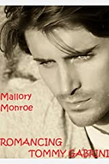 ROMANCING TOMMY GABRINI (The Gabrini Men Series Book 1) Kindle Edition