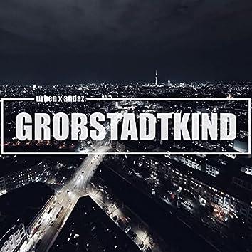Großstadtkind