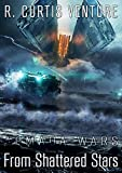 From Shattered Stars (Armada Wars Book 4) (English Edition)