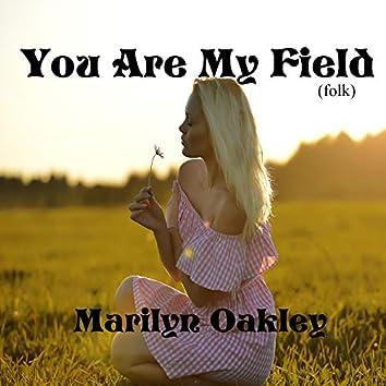 You Are My Field (folk)