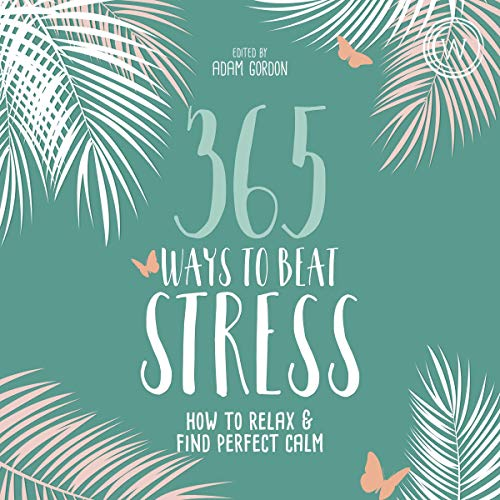 365 Ways to Beat Stress cover art