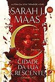 Cidade da Lua Crescente. Casa de terra e sangue Vol. 1 – Edicao Revista (Em Portugues do Brasil)