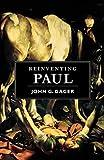 Reinventing Paul - John G. Gager
