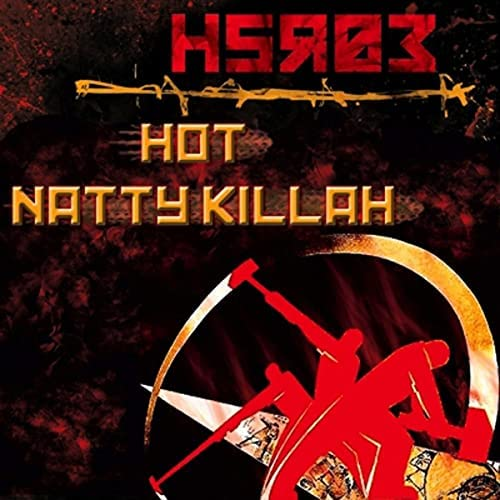 Natty Killah & Hot