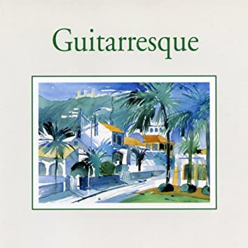 Guitarresque (Impressions)