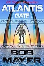 Atlantis Gate: A Novel of Time Travel and Alternate Worlds