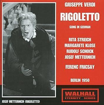 Rigoletto (Sung in German) [Recorded 1950]