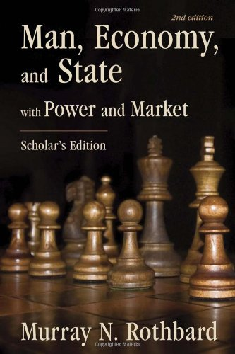 Man Economy & State With Power & Market