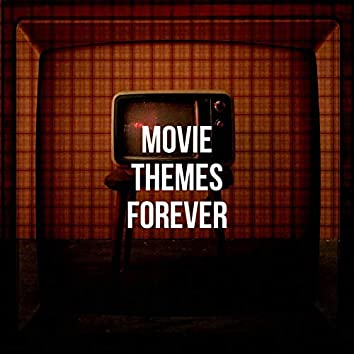 Movie Themes Forever