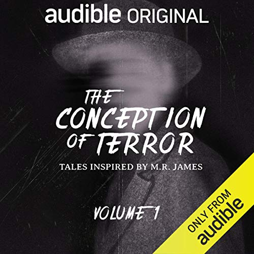 The Conception of Terror: Tales Inspired by M. R. James - Volume 1 audiobook cover art