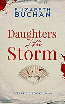 Daughters of the Storm by [Elizabeth Buchan]