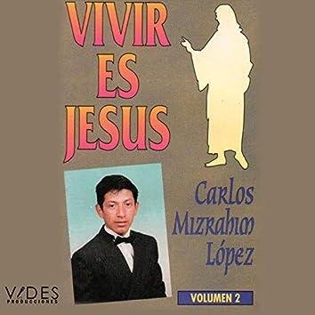 VIVIR ES JESÚS