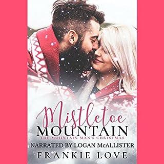 Mistletoe Mountain: The Mountain Man's Christmas audiobook cover art