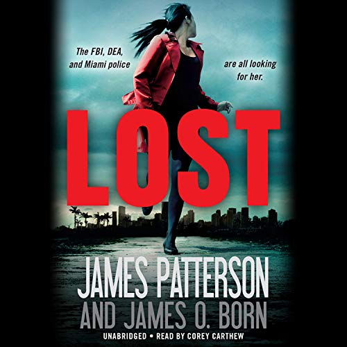 Lost Audiobook By James Patterson, James O. Born cover art