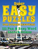 Super Easy Puzzles for Stroke Recovery: 111 Fun & Easy Word Search Games