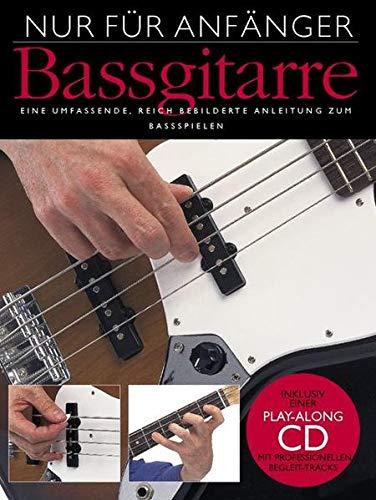Nur Für Anfänger Bass (Buch & CD): Lehrmaterial: Bassgitarre