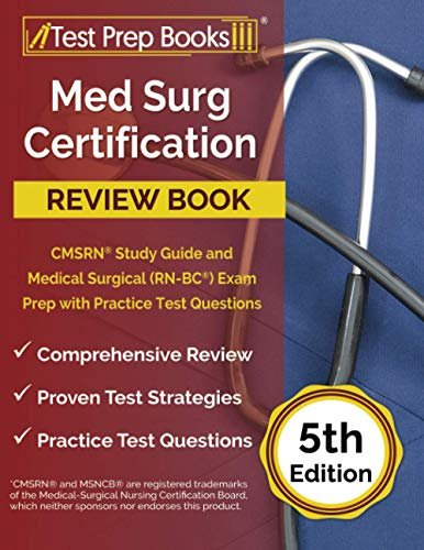 Compare Textbook Prices for Med Surg Certification Review Book: CMSRN Study Guide and Medical Surgical RN-BC Exam Prep with Practice Test Questions: []  ISBN 9781637754641 by Rueda, Joshua