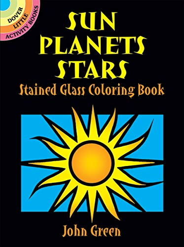 Price comparison product image Sun,  Planets,  Stars Stained Glass Coloring Book (Dover Stained Glass Coloring Book)