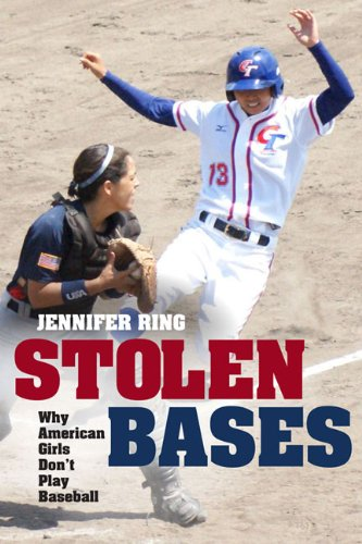 Image of Stolen Bases: Why American Girls Don't Play Baseball