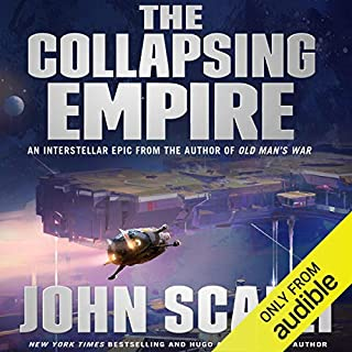 The Collapsing Empire     The Interdependency, Book 1              Auteur(s):                                                                                                                                 John Scalzi                               Narrateur(s):                                                                                                                                 Wil Wheaton                      Durée: 9 h et 24 min     235 évaluations     Au global 4,3