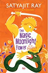 The Magic Moonlight Flower and Enchanting stories Kindle Edition