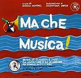 Ma che musica! Con CD Audio (Vol. 1)