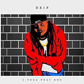 Drip (feat. Roc)