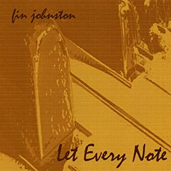 Let Every Note
