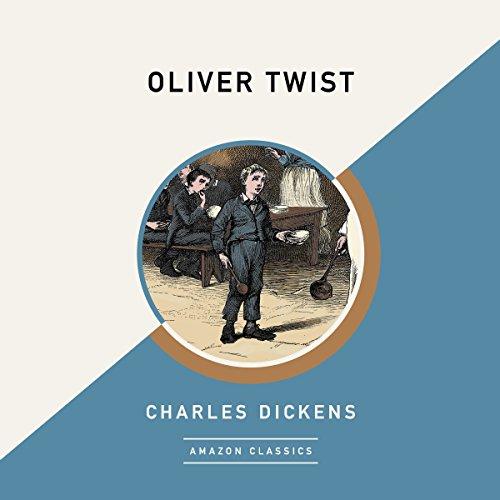 Oliver Twist (AmazonClassics Edition) audiobook cover art