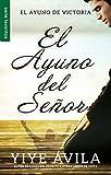 El ayuno del Señor (Favoritos) (Spanish Edition)