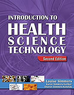 Introduction to Health Science Technology (HSE 115 Health Care Concepts)