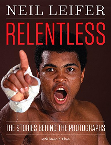 Image of Relentless: The Stories behind the Photographs (Focus on American History)
