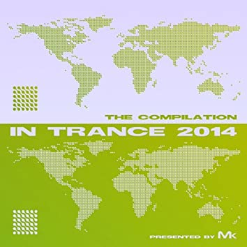 In Trance 2014 - The Compilation by Matthew Kramer