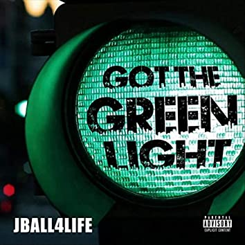 Got the Green Light