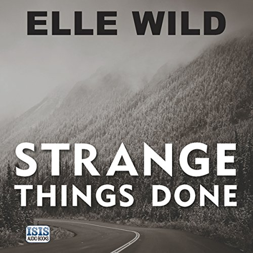 Strange Things Done audiobook cover art