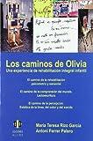 Caminos De Olivia, Los. Una Experiencia (DIVERSIDAD Y DIFICULTADES DE APRENDIZAJE)