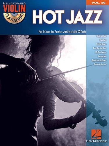 Hot Jazz: Noten, CD für Violine (Violin Play-along, Band 36)