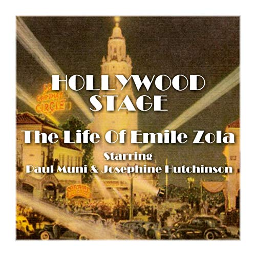 Hollywood Stage - The Life of Emile Zola cover art