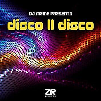 DJ Meme Presents Disco II Disco
