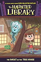 The Ghost in the Tree House #7 (The Haunted Library)