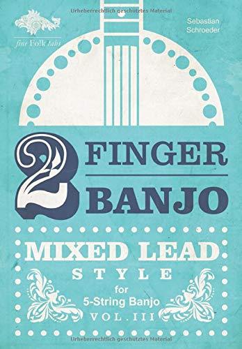 2-FINGER-BANJO: MIXED LEAD STYLE: VOL. III (deutsch)