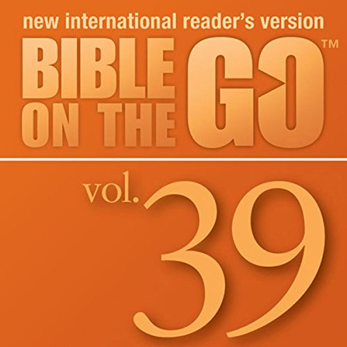 Bible on the Go, Vol. 39: Parables and Miracles of Jesus, Part 3 (Luke 15, 17, 19; John 11; Matthew 18) audiobook cover art