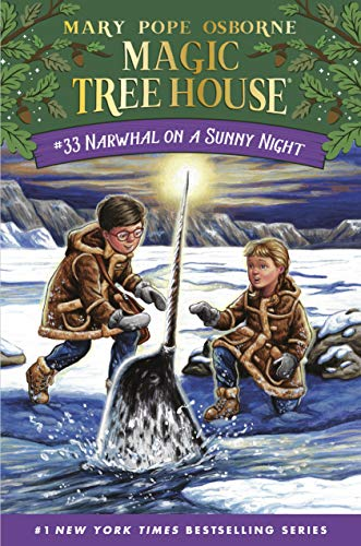 Narwhal on a Sunny Night (Magic Tree House (R) Book 33)