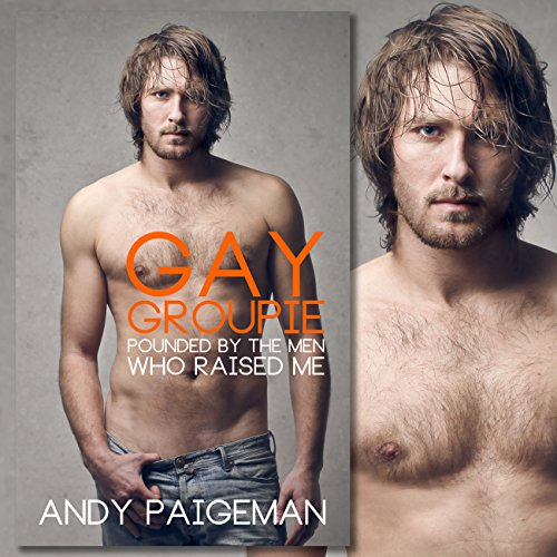 Gay Groupie audiobook cover art