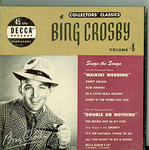 Collector's Classics Vol 1 - Original Box Set - 4 vinyl 45s, 8 Songs w/Sweet Leilani / Blue Hawaii / | In a Little Hula Heaven / Sweet is the Word For You - Bing Crosby (Decca Records 1950) Near-Mint (7 out of 10)