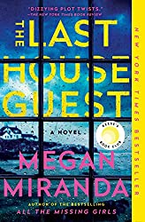 The Last House Guest by Megan Miranda book cover with window overlooking a house
